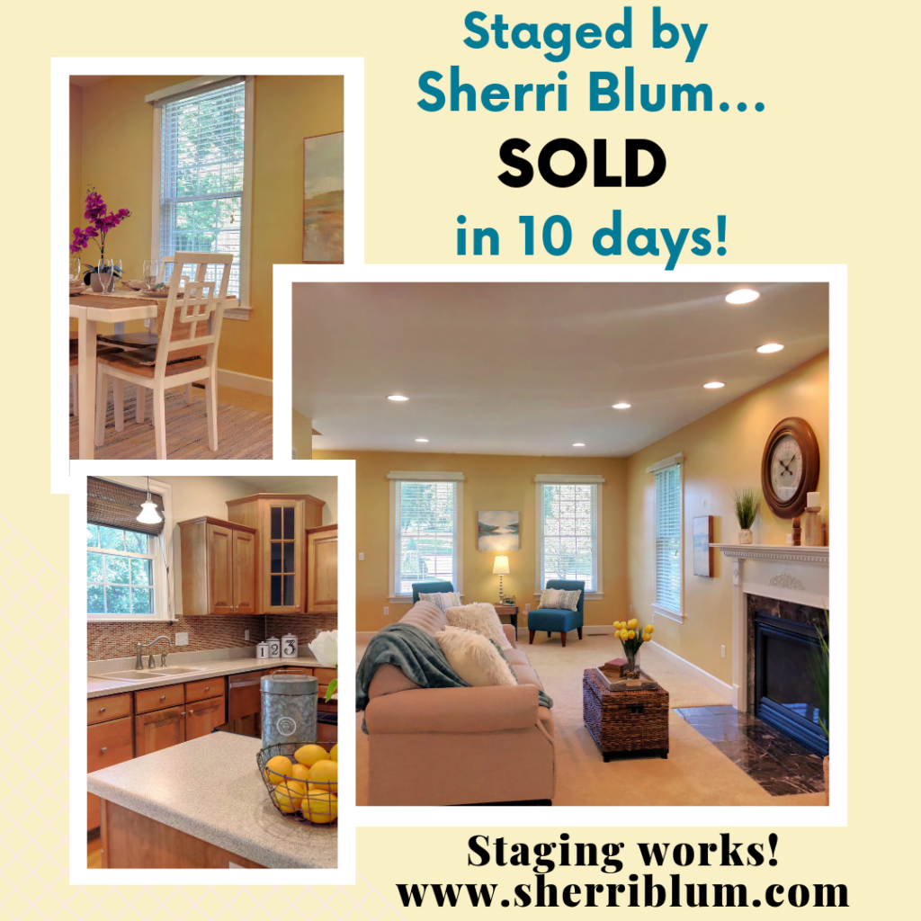 Sold in 10 days, Staged by Sherri Blum in PA